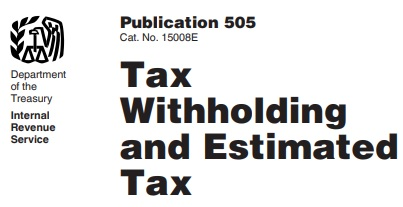 publication 505 tax withholding - estimated tax
